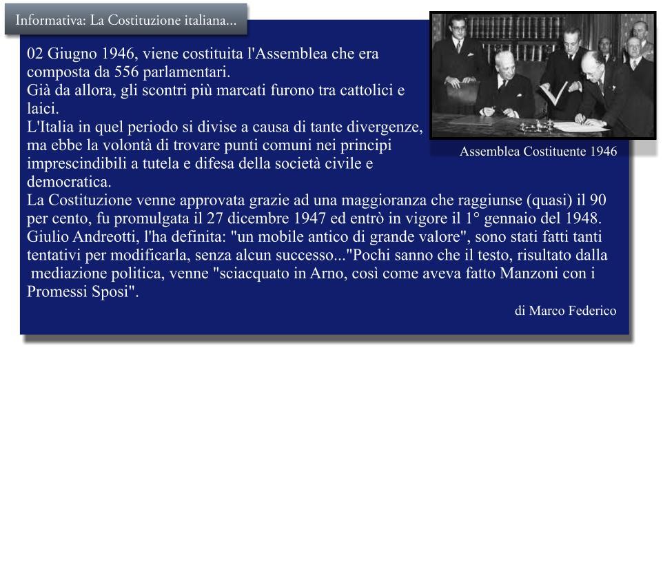 La Costituzione italiana, ieri, oggi e domani…